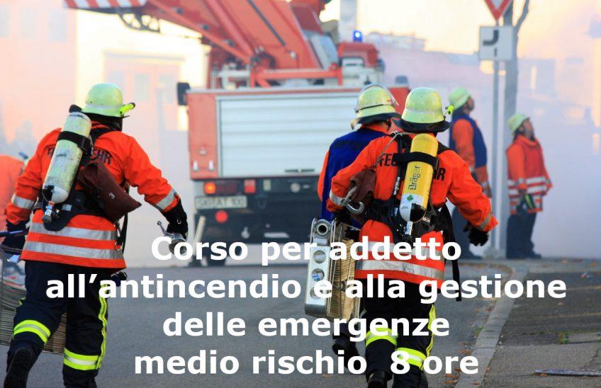 Corso per addetto all'antincendio e alla gestione delle emergenze – medio rischio 8 ore € 180,00